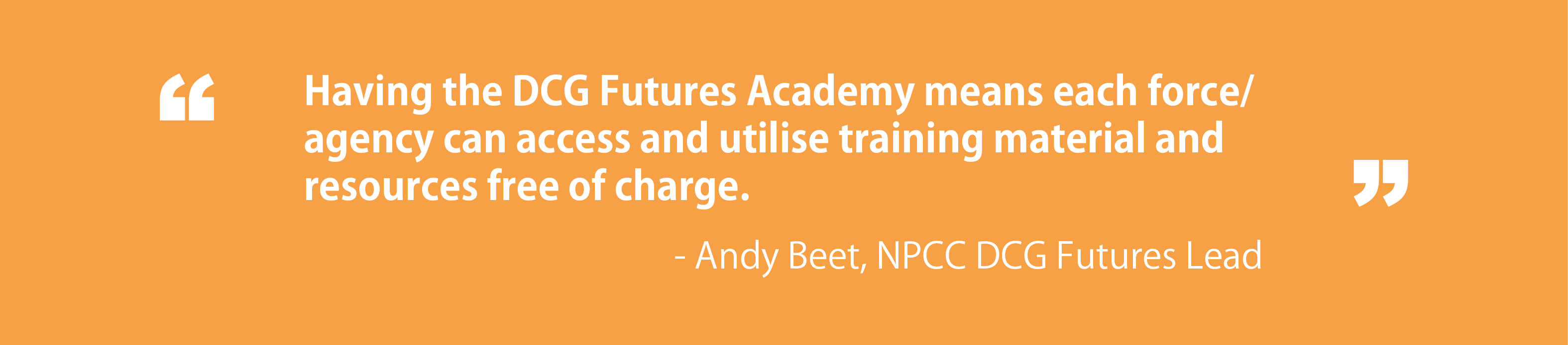 Quote from Andy Beet, NPCC DCG Futures Lead